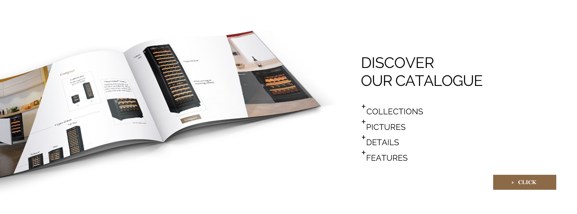 [image] Discover EuroCave interactive product catalog.